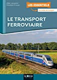 Le transport ferroviaire |