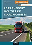 Le transport routier de marchandises | Errouqui, Christiane