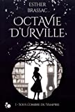 Octavie d'Urville, 1 | Brassac, Esther