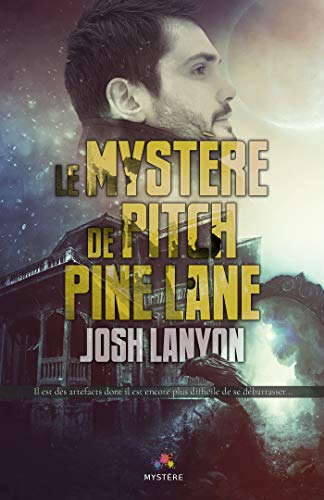 Le mystère de Pitch Pine Lane |