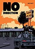 No direction | Moynot, Emmanuel (1960-....). Auteur