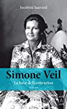 Simone Veil : la force de la conviction |