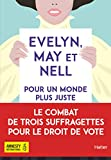 Evelyn, May et Nell | Nicholls, Sally (1983-....). Auteur