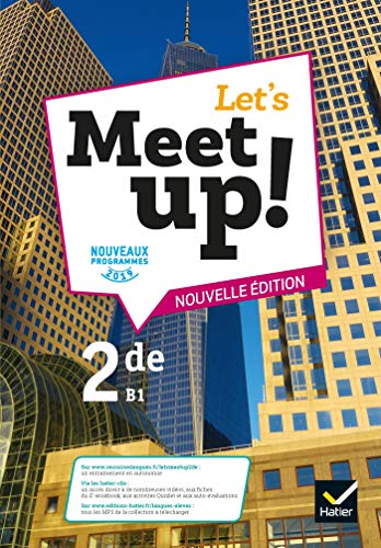 Let's Meet Up ! : Anglais 2de, B1 |