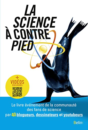 science à contrepied (La) : un livre collaboratif du Café des sciences |