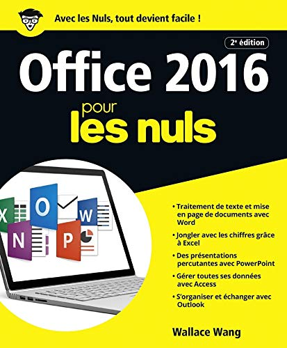Office 2016 pour les nuls / Wallace Wang ; traduction, Olivier Engler.