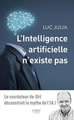 intelligence artificielle n'existe pas (L') |