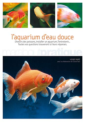 Le guide de l'aquarium d'eau douce