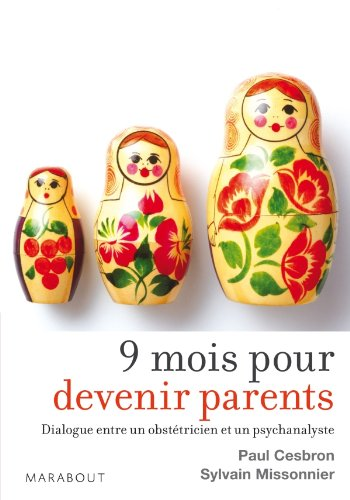 9 mois pour devenir parents