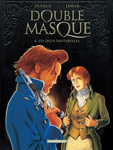 Double masque, Tome 4