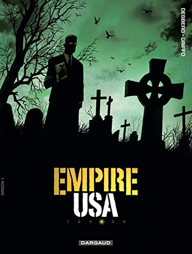Empire USA, Tome 4