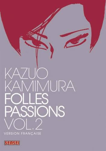 Folles passions, Tome 2