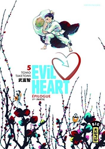 Evil Heart, Tome 5 :