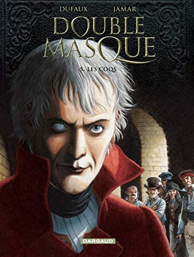 Double masque, Tome 5