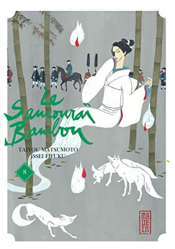 Le samouraï bambou, Tome 8 :