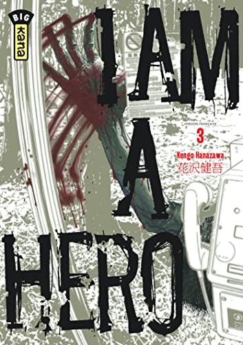 I Am a Hero, Tome 3 :