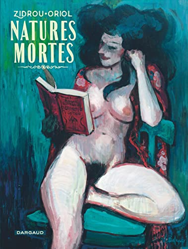 Natures mortes / [texte de] Zidrou ; [illustrations de] Oriol.
