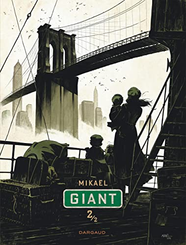 Giant. Tome 02,  |