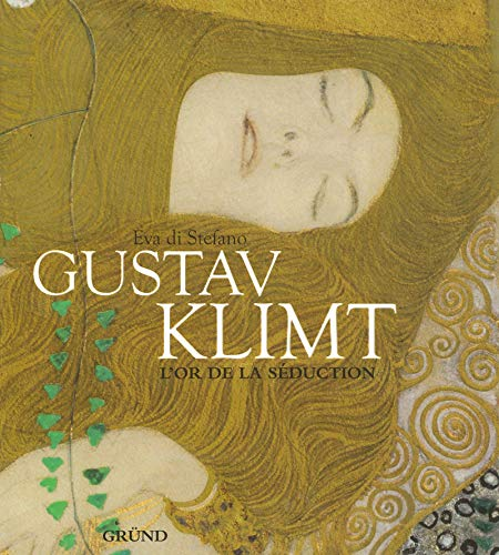 Gustav Klimt : L'or de la séduction