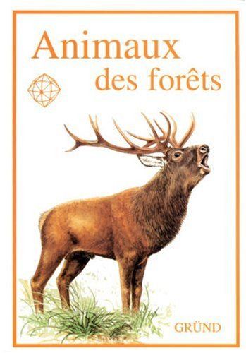Animaux des forets