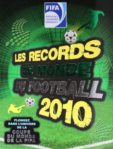 Les records du monde du football 2010