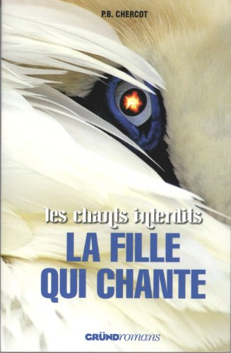 Les chants interdits : La fille qui chante