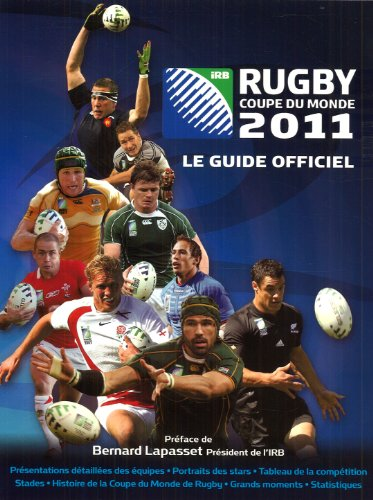 Coupe du monde de rugby 2011 : Le guide officiel