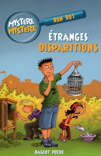 Mystère Mystère, Tome 2 : Etranges disparitions