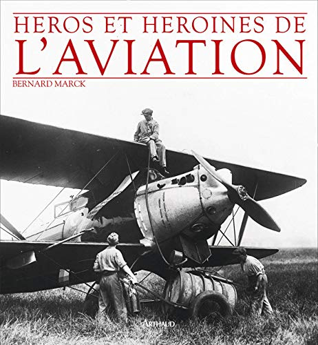 Héros et héroïnes de l'aviation