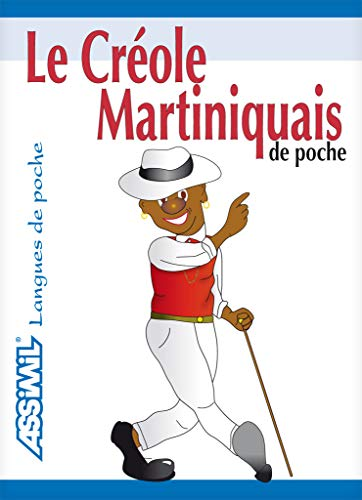 Le Créole Martiniquais de Poche ; Guide de conversation