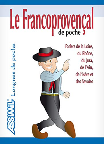 Le Francoprovenal de Poche ; Guide de conversation