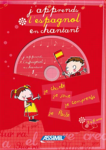 J'apprends l'espagnol en chantant ; Album + CD Audio
