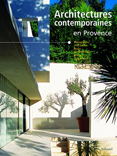 Architectures contemporaines en Provence