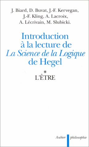 Introduction à la lecture de la Science de la logique de Hegel
