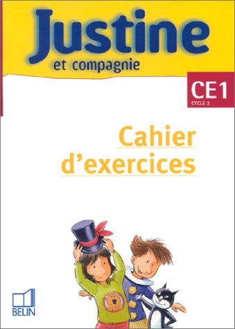 Justine CE1 cahier d'exercices