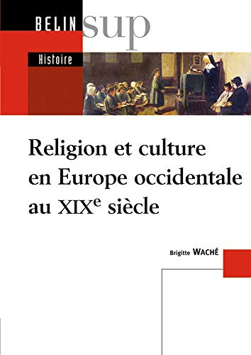 Religion et culture en Europe occidentale, 1800-1914