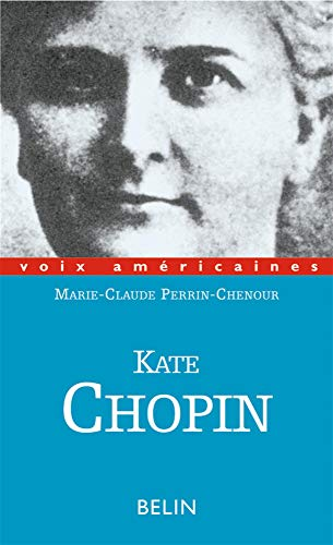 Kate Chopin. Ruptures