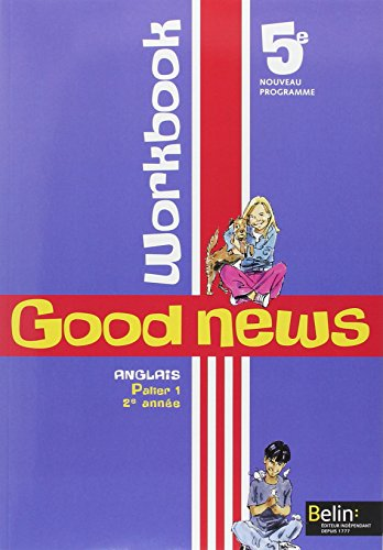 Anglais 5e Good news