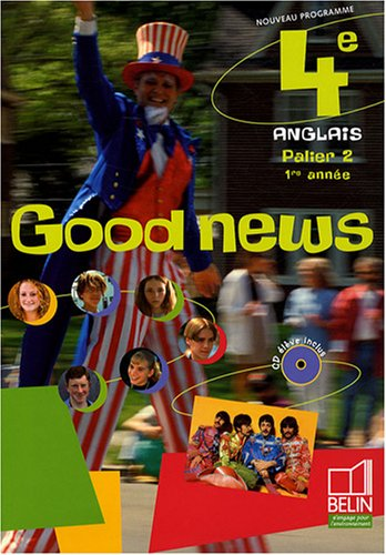Anglais 4e Good News (1CD audio)