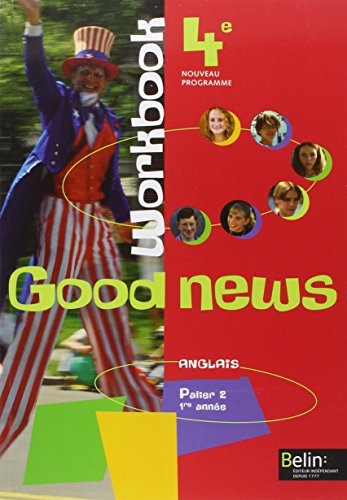 Anglais 4e Good news