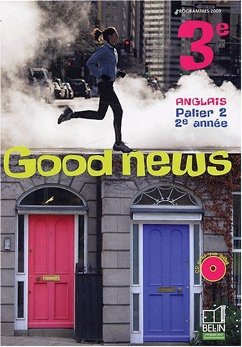 Anglais 3e Good news