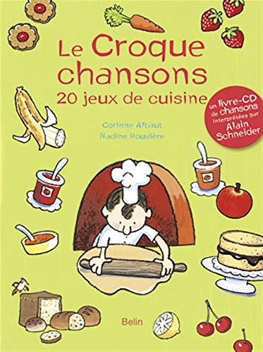 Le Croque-chansons (1CD audio)