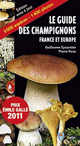 Le guide des champignons, France et Europe