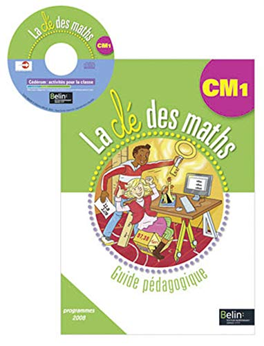 La cle des maths CM1 guide pedag