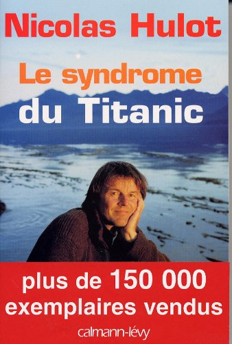 Le syndrome du Titanic