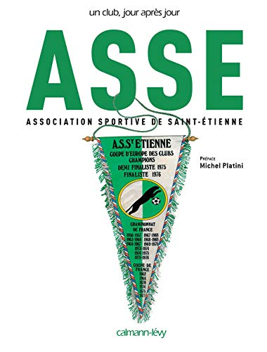 ASSE : Association sportive de Saint-Etienne |