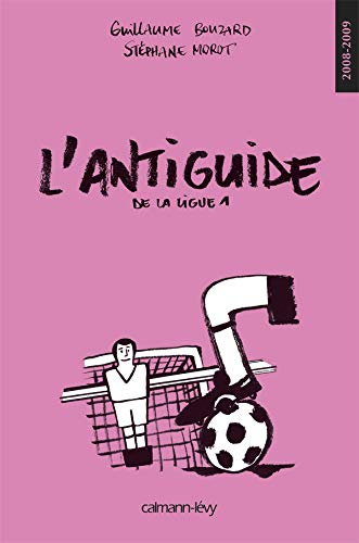 L'antiguide de la ligue 1