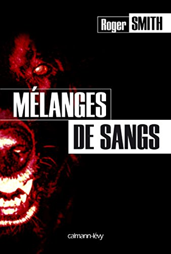 Mélanges de sangs