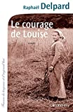 courage-de-Louise-(Le)-:-roman