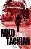 Toxique | Tackian, Niko